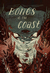 Bones of the Coast: Tales of Terror from the Pacific Northwest