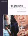Le chavisme : Un militarisme compassionnel