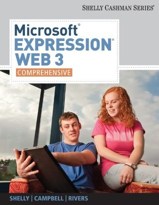 Microsoft Expression Web 3: Comprehensive (Available Titles Skills Assessment Manager (SAM) - Office 2010)