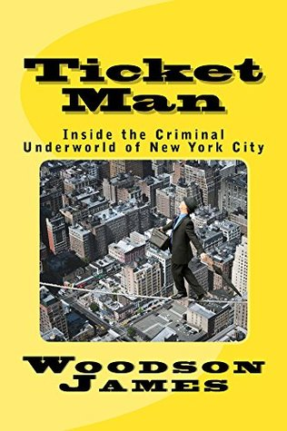 Ticket Man: Johnny Toracio: Inside the Salerno Crime Family of New York City