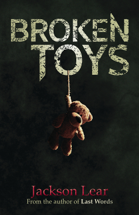 Broken Toys by Jackson Lear