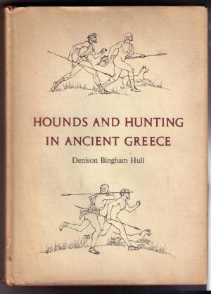 Hounds and Hunting in Ancient Greece