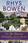 On Her Majesty's Frightfully Secret Service (Her Royal Spyness, #11)