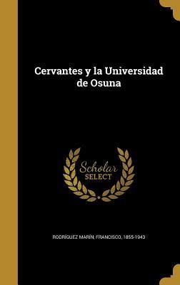 Cervantes y La Universidad de Osuna