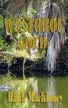 Westobou Gold (Moccasin Hollow Mystery #2)