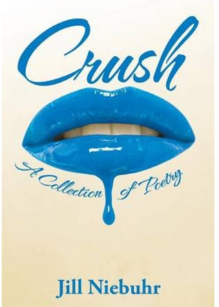 Crush: A Collection of Poetry