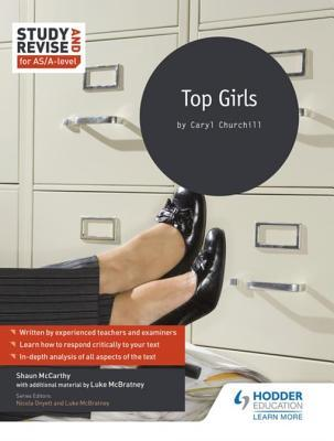 Study and Revise for As/A-Level: Top Girls
