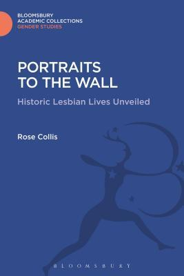 Portraits to the Wall: Historic Lesbian Lives Unveiled