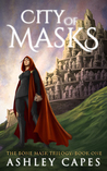City of Masks (Bone Mask Trilogy #1)