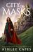 City of Masks (Bone Mask Tr...