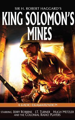 King Solomon's Mines: A Radio Dramatization