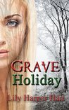 Grave Holiday (A Maddie Graves Mystery #9)