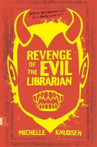 Revenge of the Evil Librarian by Michelle Knudsen thumbnail