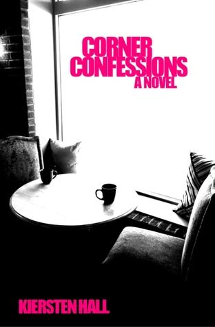 Corner Confessions: A Novel
