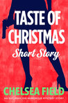 Taste of Christmas: A Holiday Short Story (An Eat, Pray, Die Humorous Mystery, #2.5)