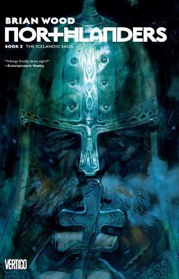 Northlanders Book 2: The Icelandic Saga (Northlanders, Book 2)