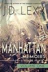 The Manhattan Memoirs: Volume One