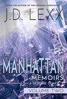 The Manhattan Memoirs: Volume Two