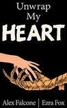 Unwrap My Heart by Alex Falcone