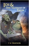 Idi & the Talisman of Talia (Born to Be # 2)