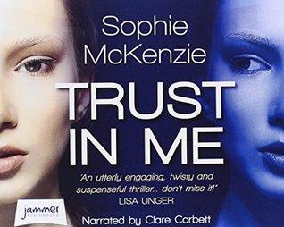 Trust in Me (Unabridged Audiobook)