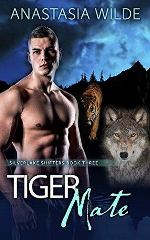 Tiger Mate (Silverlake Shifters, #3)