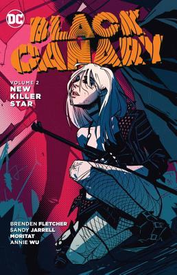 Black Canary, Volume 2: New Killer Star