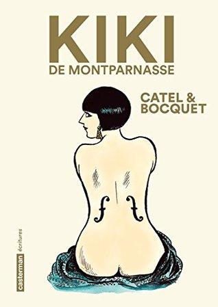 Kiki de Montparnasse: Nouvelle édition pour la bio incontournable d'une icône des Années Folles.