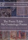 The Poetic Edda - Six Old Norse Cosmology Poems