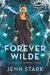 Forever Wilde (Immortal Vegas, #6)