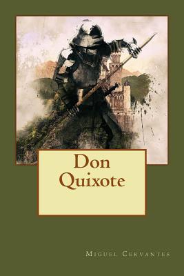 Don Quixote: Errant Knight and Sane Madman