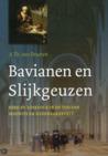 Bavianen en Slijkgeuzen: Kerk en Kerkvolk in de tijd van Maurits en Oldenbarnevelt