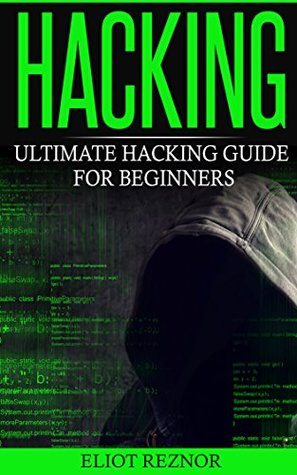 Hacking: Ultimate Hacking Guide For Beginners