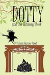 DOTTY and the Chimney Thief (The DOTTY Series)
