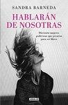 Hablarán de nosotras by Sandra Barneda