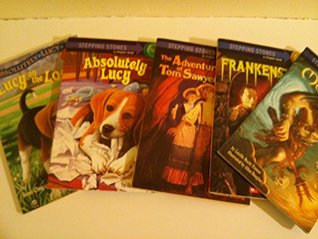 Stepping Stones Series : Step into chapters: Monsters; Frankenstein; Lucy; Absolutely Lucy (The Unofficial Box Set)