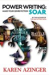 Power Writing: Make Your Genre Fiction Soar: by the Author of The Silk & Steel Saga