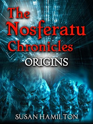 The Nosferatu Chronicles: Origins