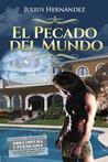 El Pecado del Mundo by Julius Hernandez