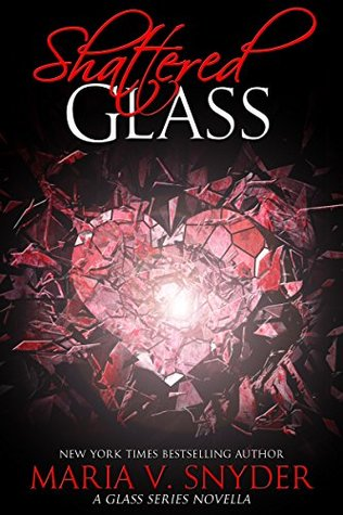 Shattered Glass (Glass, #3.5)