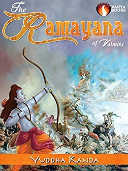 THE RAMAYANA VOL 6: YUDHA KANDA