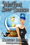 Miss Frost Saves The Sandman: A Nocturne Falls Mystery (Jayne Frost, #3)