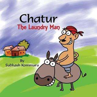 Chatur the Laundry Man: A Funny Childrens Picture Book