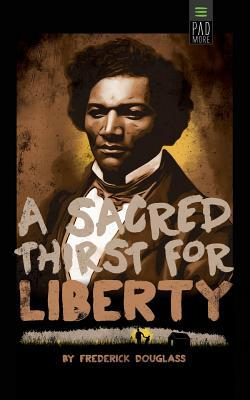 Sacred Thirst for Liberty