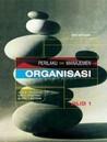 Perilaku dan Manajemen Organisasi - Jilid 1