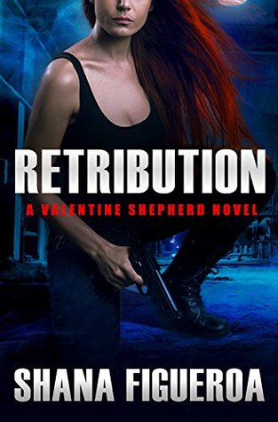 Retribution by Shana Figueroa