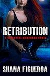 Retribution (Valentine Shepherd #2)