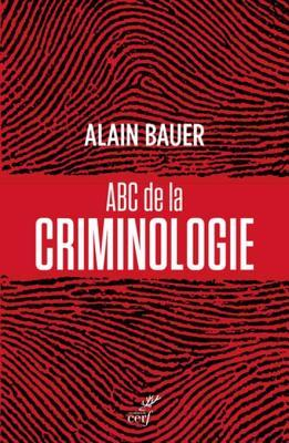 ABC de La Criminologie
