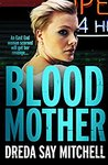 Blood Mother (Flesh and Blood Trilogy, #2)