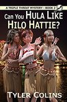Can you Hula Like Hilo Hattie?